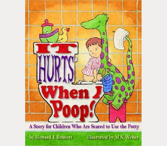 It Hurts When I Poop Childrens Book - Kid Crave