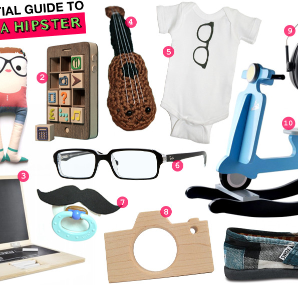 The Essential Guide To Raising A Hipster