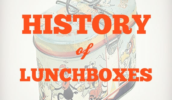 History of Lunch Boxes
