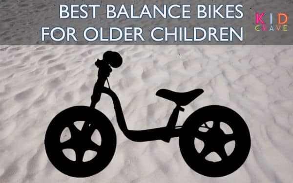 Best Balance Bikes for Older Children